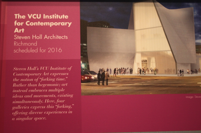 Another Richmond landmark to look forward too!  VCU is in the process of constructing a contemporary art museum.