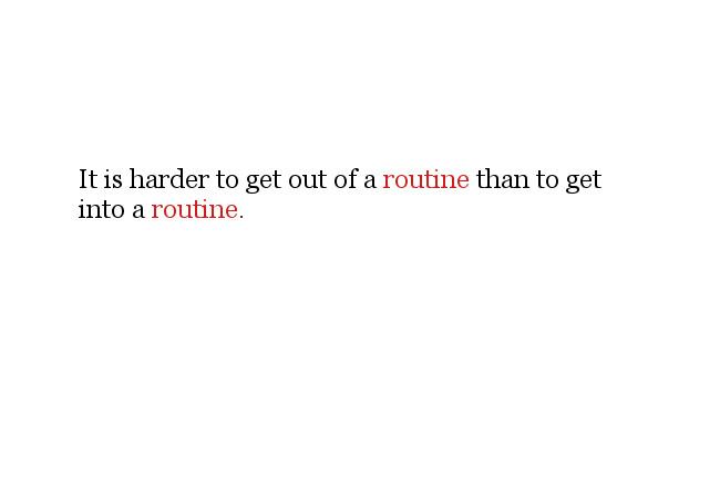2014-01-03-routine-hardtobreak